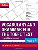 Vocabulary and Grammar for the TOEFL Tes