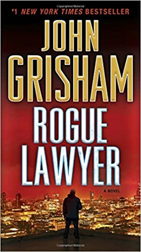 John Grisham - Rogue Lawyer Audiobook Free Online