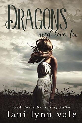 Dragons Need Love, Too (I Like Big Dragons Series Book - Dragon Skylar