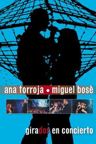 ana-torroja-miguel-bose-girados-live-import