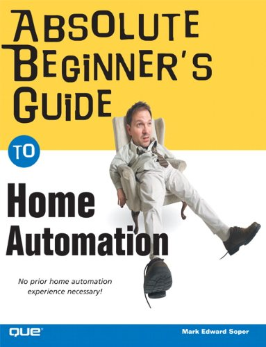 Download Absolute Beginner's Guide to Home Automation Pdf