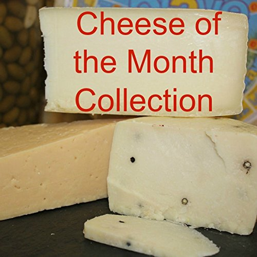 Cheese of the Month Collection - 3 Month