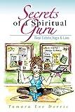 Secrets of a Spiritual Guru, Tamara Dorris, 1481805568
