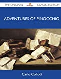Adventures of Pinocchio - the Original Classic Edition, Carlo Collodi, 1486145884