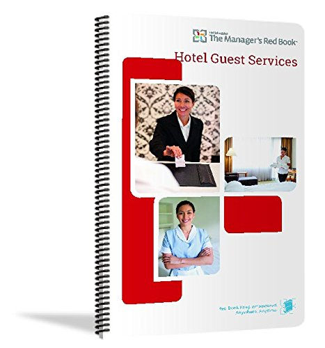The Manager's Red Book - Hotel Guest Services Communications logbook, 8.5