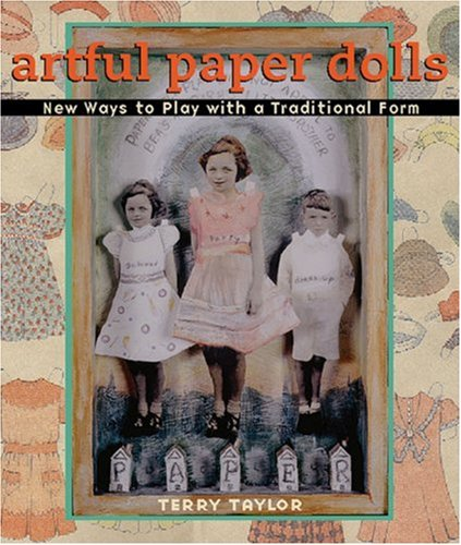 Artful Paper Dolls: New Ways to Play with a Traditional Form PDF ePub fb2 ebook