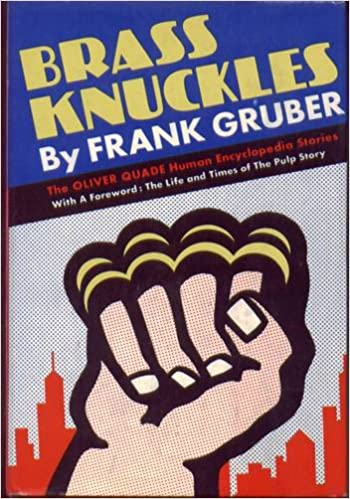 BRASS KNUCKLES - The Oliver Quade Human Encyclopedia Stories: Ask Me