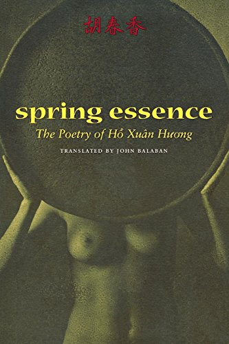Spring Essence: The Poetry of Hô Xuân Huong
