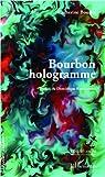 Bourbon Hologramme par Boudet