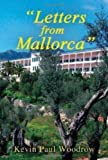 Letters from Mallorca, Kevin Woodrow, 1849633606