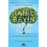 Tahıl Beyin Yaşam Planı: Beyninizin performansını artırın. Kilo verin ve sağlıklı bir hayata kavuşun