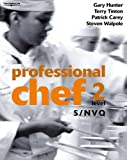 Professional Chef - Level 2 - S/NVQ: S/NVQ Level 2