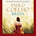 Brida Audiobook by Paulo Coelho Narrated by Linda Emond