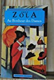 Au Bonheur des Dames ( the Ladies' Delight ), Zola, Emile, 2877142078