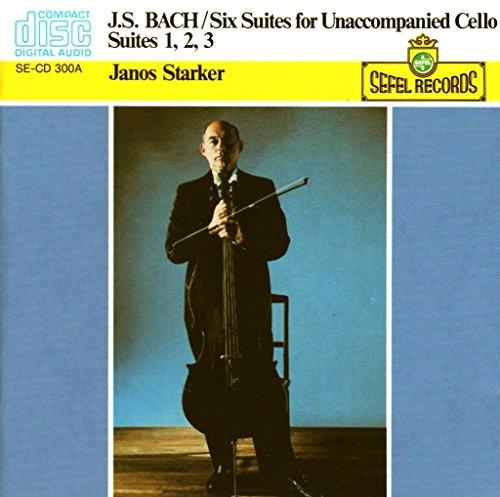 Bach: Six Suites for Unaccompanied Cello, Suites 1, 2 & 3 (Sefel)
