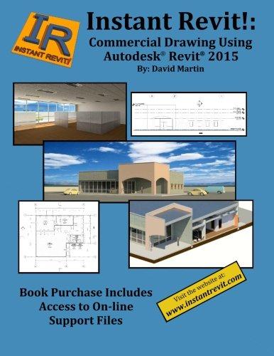 Instant Revit!: Commercial Drawing Using Autodesk® Revit® 2015