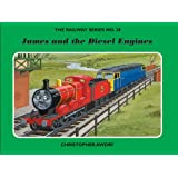 The Railway Series No. 28 : James and the Diesel Engines (Classic Thomas the Tank Engine)