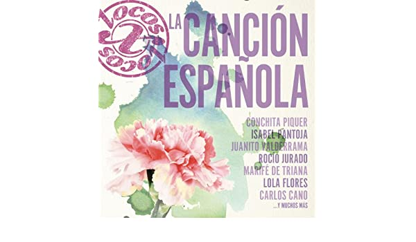 Locos X La Canción Española de Various artists en Amazon Music ...