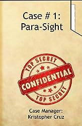 Para-Sight (Bureau of Paranormal Affairs Casefiles Book 1) (English Edition)