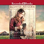 A Shining Light: A Home to Anna, Book 3 | Judith Miller