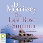 The Last Rose of Summer | Di Morrissey