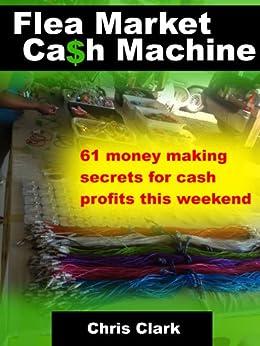 Flea Market Cash Machine by [Clark, Chris]