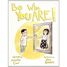 Be Who You Are by Jennifer Carr (2010-11-23)