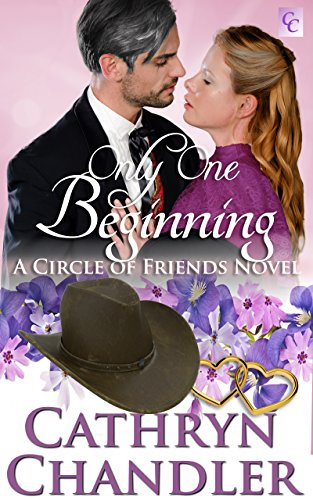 Only One Beginning: A Circle of Friends Novel