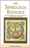 img - for Simbologia Rosacruz (Spanish Edition) book / textbook / text book