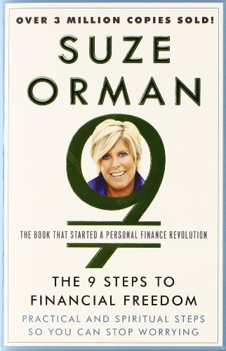 The 9 Steps To Financial Freedom  Practical And Spiritual Steps So You Can Stop Worrying
