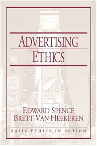 Advertising Ethics by Spence Edward Van Heekeren Brett Boylan Series Editor Basic Ethics in Action Series Michael (2004-06-18)