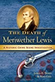 The Death of Meriwether Lewis