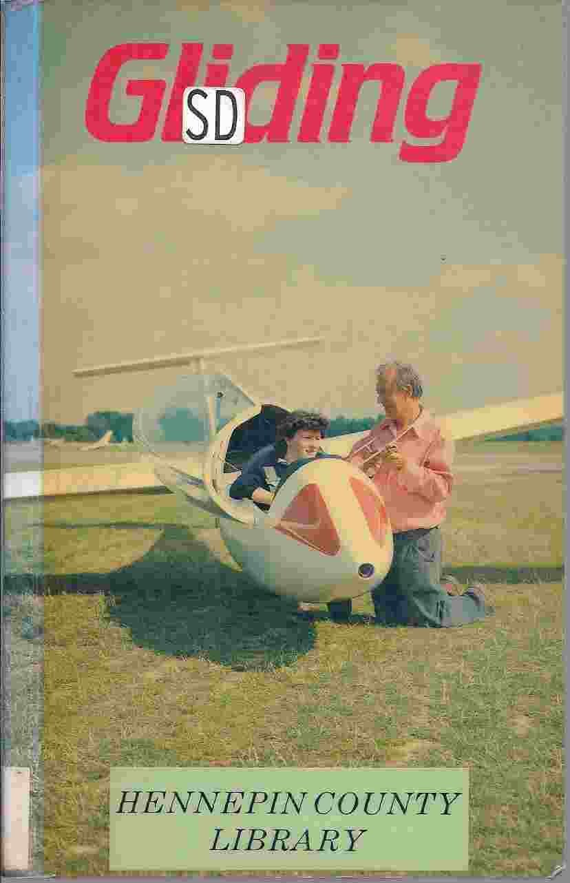Gliding: Handbook on Soaring Flight (Flying and Gliding)