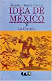 img - for Idea de Mexico, V. La derecha (Psiquiatria y Psicologa) (Spanish Edition) book / textbook / text book