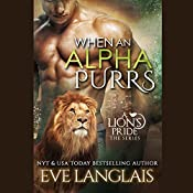 When an Alpha Purrs: A Lion's Pride, Book 1 | Eve Langlais