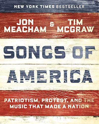 - Songs of America: Patriotism, Protest, and the Music That Made a Nation
