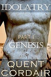 Genesis (Idolatry Book 1)