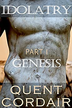 Genesis (Idolatry Book 1) by [Cordair, Quent]