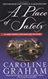 """A Place of Safety - A Chief Inspector Barnaby Novel (Chief Inspector Barnaby Mysteries)"" av Caroline Graham"