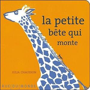 """Afficher """"La petite bête qui monte"""""""