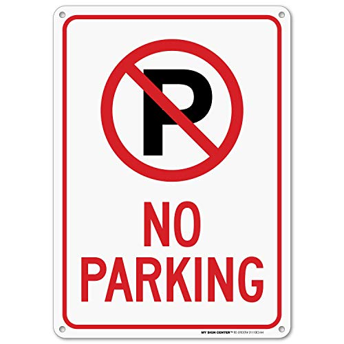No Parking Sign, Outdoor Rust-Free Metal, 10