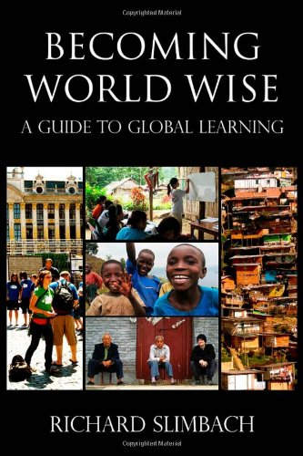 Becoming World Wise: A Guide to Global Learning