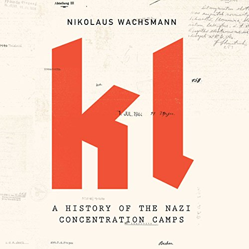 KL: A History of the Nazi Concentration Camps cover