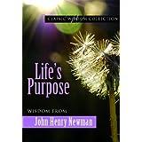 Life's Purpose (Classic Wisdom Collection)