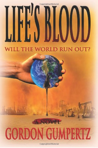 Read Online Life's Blood: Will The World Run Out? pdf epub