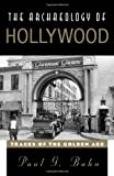Archaeology of Hollywood, Paul G. Bahn, 0759123780