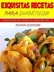 Exquisitas Recetas Para Diabéticos (Alimentación Baja En Azúcar nº 2) (Spanish Edition)