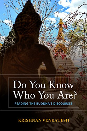 Do You Know Who You Are?: Reading the Buddha