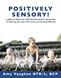 Positively Sensory!, Amy Vaughan, 0990895203