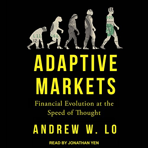 Adaptive Markets: Financial Evolution at the Speed of Thought by Tantor Audio